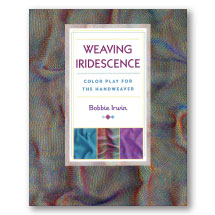 Weaving Iridescence :Color Play for The Handweaver